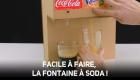Construisez votre propre fontaine à soda !