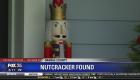 Stolen nutcracker found