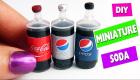 DIY Miniature Realistic Cola - Soda - Pop Bottles - DIY MINIS