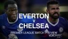 Everton v Chelsea Premier League match preview