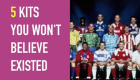 Five bizarre kits you won't believe existed