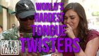 DTLA Talks: World's Hardest Tongue Twisters